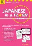 Millen, John - Japanese in a Flash Kit Volume 2 (Tuttle Flash Cards) - 9784805314135 - V9784805314135
