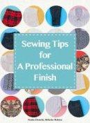Doumeki, Naoko; Makino, Shihoko - Sewing Tips for Professional Finish - 9784865050783 - V9784865050783