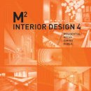 Corporation, Azur - M2 360 Interior Design Vol. 4 - 9784903233765 - V9784903233765