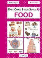Diaz, Maria - Easy Cross Stitch Series 3: Food - 9786055647513 - V9786055647513