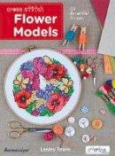 Teare, Lesley - Cross Stitch Flower Models: 20 Beautiful Frames - 9786055647575 - V9786055647575