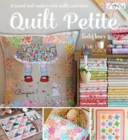 Imer, Sedef - Quilt Petite: 18 Sweet and Modern Mini Quilts and More - 9786059192132 - V9786059192132