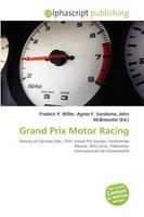 - Grand Prix Motor Racing - 9786131774454 - V9786131774454