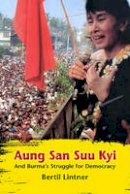 Lintner, Bertil - Aung San Suu Kyi and Burma's Struggle for Democracy - 9786162150159 - V9786162150159