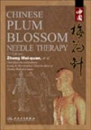 Zhong, Mei-quan - Chinese Plum Blossom Needle Therapy - 9787117085519 - V9787117085519