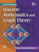 Biswal, Purna Chandra - Discrete Mathematics and Graph Theory - 9788120350618 - V9788120350618