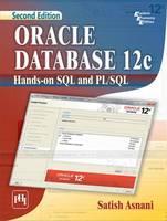 Asnani, Satish - Oracle Database 12C Hands-on SQL and PL/SQL - 9788120351516 - V9788120351516