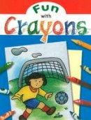 Huber, Benedikt - Fun With Crayons - 9788120768840 - V9788120768840