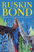 Bond, Ruskin - The Big Book of Animal Stories - 9788129137142 - V9788129137142