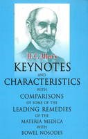 ALLEN, HENRY C - Allen's Keynotes and Characteristics: With Comparisons of Some of the Leading Remedies of the