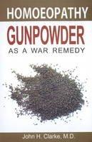 Clarke, John H. - Gunpowder as a War Remedy - 9788131905142 - V9788131905142