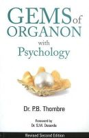 Thombre, P.B. - Gems of Organon with Psychology - 9788131905432 - V9788131905432