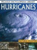 Pegasus - Hurricanesnatural Disasters (Pegasus Encyclopedia Library) - 9788131913130 - V9788131913130