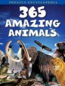 Pegasus - 365 Amazing Animals - 9788131932513 - V9788131932513