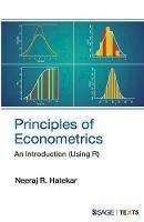 Hatekar, Neeraj R. - Principles of Econometrics - 9788132104698 - V9788132104698