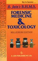 B Jain Publishing - Forensic Medicine & Toxicology Solved Papers - 9788170211112 - KEX0294945