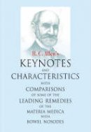 Allen, H. C. - Key Notes and Characteristics with Comparisons of Some of the Leading Remedies of the Materia Medica with Nosodes - 9788170211877 - KSG0006884