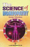 Tiwari, Kant Shashi - The Science of Homeopathy - 9788170212218 - KEX0284237