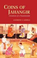 Liddle, Andrew - Coins of Jahangir - 9788173049941 - V9788173049941