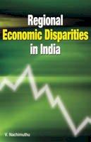 Nachimuthu, V. - Regional Economic Disparities in India - 9788177081954 - V9788177081954