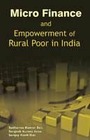 Kumar Das, Sudhanshu - Micro Finance & Empowerment of Rural Poor in India - 9788177083040 - V9788177083040
