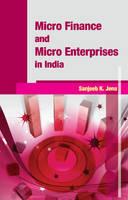 Jena, Sanjeeb K. - Micro Finance & Micro Enterprises in India - 9788177083316 - V9788177083316