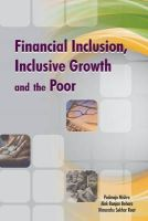 MISHRA, PADMAJA - Financial Inclusion, Inclusive Growth and the Poor - 9788177083675 - V9788177083675
