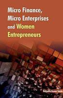 Swain, Rabindra Kumar - Micro Finance, Micro Enterprises and Women Entrepreneurs - 9788177083736 - V9788177083736