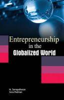 SARNGADHARAN, M - Entrepreneurship in the Globalized World - 9788177083798 - V9788177083798