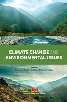 Narayan Singh, Amit Kumar Thakur, P L Sharma, Pankaj Sharma - Climate Change and Environmental Issues - 9788179935903 - V9788179935903
