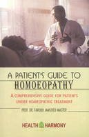 Farokh Jamshed Master - A Patient's Guide to Homoeopathy - 9788180561900 - KHS1021908