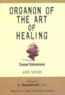 Hahnemann, Samuel - Organon of the Art of Healing - 9788180568596 - V9788180568596