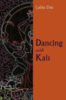 Das, Lalita - Dancing with Kali - 9788189738600 - V9788189738600