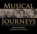 Dastoor, Homi - Musical Journeys: A Personal Introduction to Western Classical Composers - 9788192136721 - V9788192136721