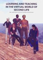 - Learning and Teaching in the Virtual World of Second Life - 9788251923538 - V9788251923538