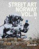 Aamundsen, Martin Berdahl - Street Art Norway Vol. II - 9788293053309 - V9788293053309