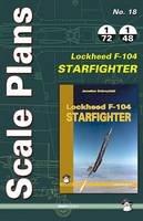 Karnas, Dariusz - Scale Plans No. 18 Lockheed F-104 Starfighter (Scale Models) - 9788363678722 - V9788363678722
