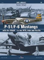 Szlagor, Tomasz - P-51/F-6 Mustangs with USAAF - in the MTO (SMI Library) - 9788365437112 - V9788365437112