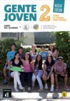 Encina Alonso, Matilde Martinez, Neus Sans - Gente Joven 2. Nueva Edicion: Libro del Alumno + CD (A1-a2) (Spanish Edition) - 9788415620877 - V9788415620877