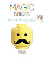 Minguet, Josep Maria - Magic Bricks: Put Up  & Connect - 9788415829713 - V9788415829713