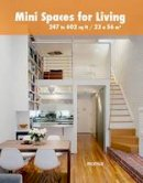 - Mini Spaces for Living: 247 to 602 Sq. Ft. - 9788415829867 - V9788415829867