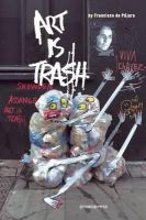 Francsico de Pajaro - Art is Trash - 9788415967347 - V9788415967347