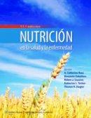 Ross, A. Catharine; Caballero, Benjamin, Professor; Cousins, Robert J.; Tucker, Katherine L.; Ziegler, Thomas R. - Nutricion en la Salud y la Enfermedad - 9788416004096 - V9788416004096