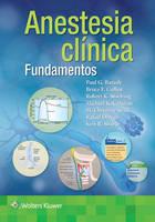 Barash, Paul G., Cullen MD, Bruce F., Stoelting MD, Robert K. - Barash. Fundamentos de anestesia clínica (Spanish Edition) - 9788416353699 - V9788416353699