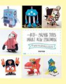 Martinez, Patricia - DIY: Paper Toys. Make New Friends! - 9788416500192 - V9788416500192