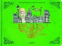 Lapin - Paris, je t'aime.: An Urban Sketchbook (Sketching on Location) - 9788416504152 - V9788416504152