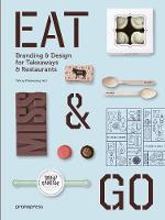 - Eat & Go: Branding & Design Identity for Takeaways & Restaurants - 9788416504916 - V9788416504916