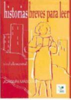 Masoliver, Joaquin - Historias Breves Para Leer Elemental - 9788471438256 - V9788471438256