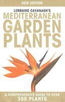 Lorraine Cavanagh - Lorraine Cavanagh's Mediterranean Garden Plants - 9788489954816 - V9788489954816