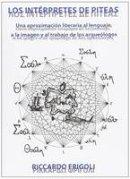 Frigoli, Riccardo - Los intérpretes de Piteas (Ahia) - 9788493929541 - V9788493929541
